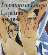 La pittura in Europa. La pittura Spagnola