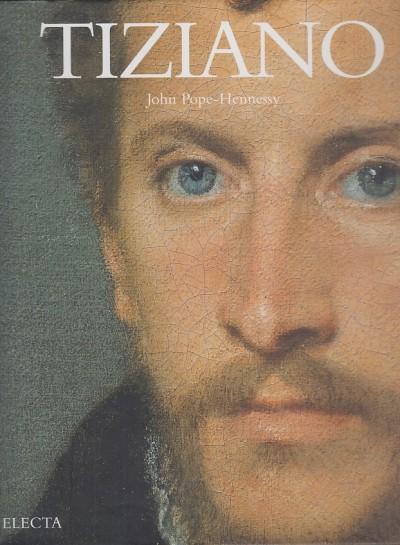 Tiziano - Pope-hennessy John