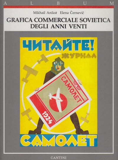 Grafica commerciale sovietica degli anni venti - Anikst Mikhail - Cernevic Elena