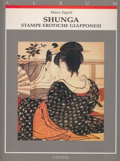 Shunga. stampe erotiche giapponesi - Fagioli Marco