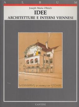 Idee. Architetture e interni viennesi