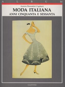 Moda italiana. Anni cinquanta e sessanta