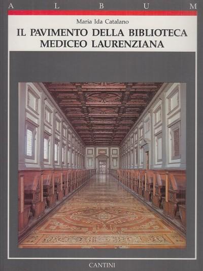 Il pavimento della biblioteca mediceo laurenziana - Catalano Ida Maria