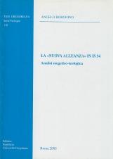 La Nuova alleanza in Is 54. Analisi esegetico-teologica