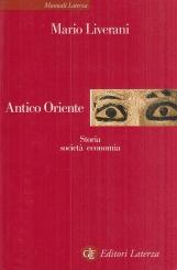 Antico Oriente. Storia societ? economia