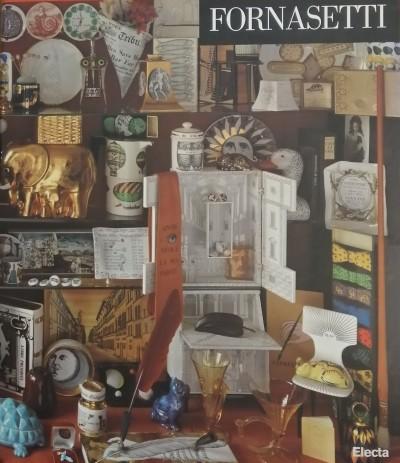 Fornasetti: l'artista alchimista-la bottega fantastica - Fornasetti Barnaba (a Cura Di)-mariuccia Casadio (testi Di)-andrea Branzi (contributo Di)