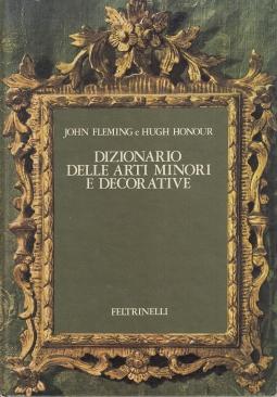 Dizionario delle arti minori e decorative