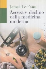 Ascesa e declino della medicina moderna