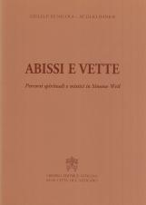 Abissi e vette. Percorsi spirituali e mistici in Simone Weil