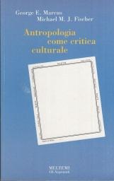 Antropologia come critica culturale