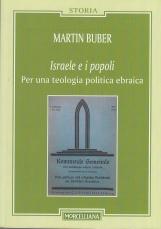 Israele e i popoli. Per una teologia politica ebraica