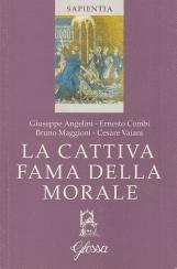 La cattiva fama della morale. Forma morale e forma spirituale, due interpretazioni concorrenti della vita cristiana