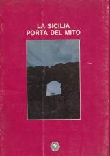 La Sicilia Porta del mito
