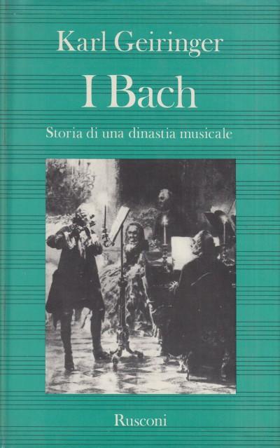 I back. storia di una dinastia musicale - Geiringer Karl