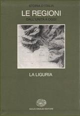 La Liguria. Storia d'Italia, Le Regioni dall'unit? a oggi