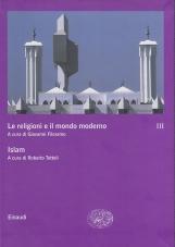 Islam. Le religioni e il mondo moderno, Vol. terzo