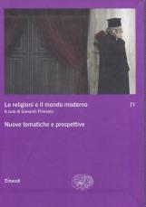 Le religioni e il mondo moderno, 4. Nuove tematiche e prospettive