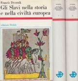 Gli Slavi nella storia e nella civilt? europea
