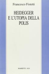 Heidegger e l?utopia della polis