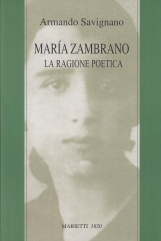 Maria Zambrano. La ragione poetica