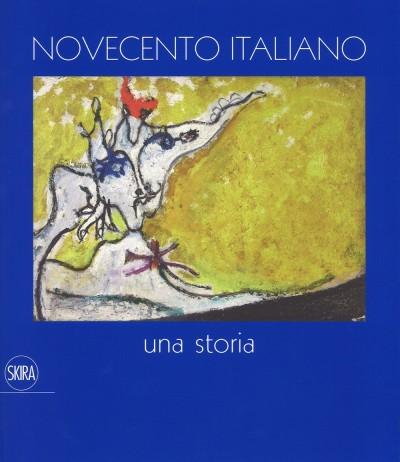 Novecento italiano. una storia - Benedetti Maria Teresa (a Cura Di)