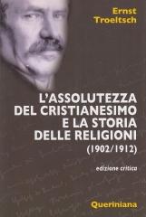 L'assolutezza del cristianesimo e la storia delle religioni
