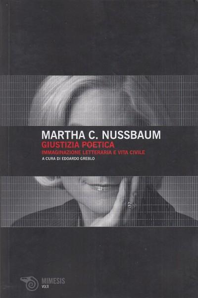 Giustizia poetica. immaginazione letteraria e vita civile - Nussbaum Martha C.