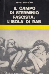 Il campo di sterminio fascista: L'isola di Rab