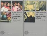 Breve storia della letteratura italiana I: L'Italia dei Comuni e degli Stati - II: L'Italia della Nazione