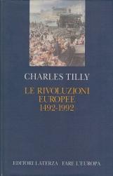 Le rivoluzioni europee (1492-1992)