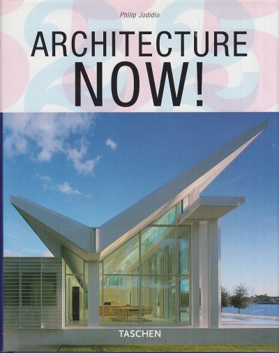 Architecture now! - Jodidio Philip