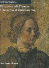 La Pinacoteca Ala Ponzone dal Duecento al Quattrocento