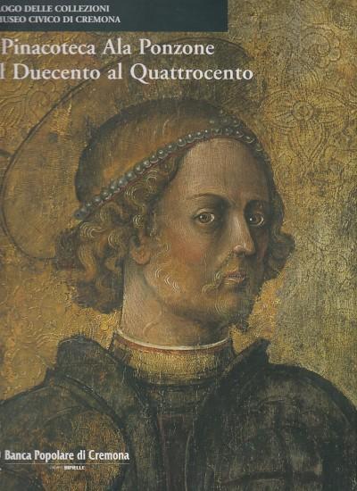 La pinacoteca ala ponzone dal duecento al quattrocento - Marubbi Mario
