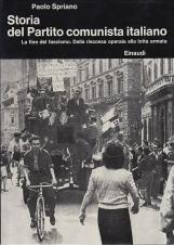 Storia del Partito comunista italiano. La fine del fascismo. Dalla riscossa operaia alla lotta armata
