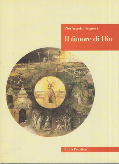 Il timore di dio - Sequeri Pier Angelo