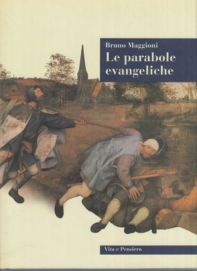 Le parabole evangeliche - Maggioni Bruno