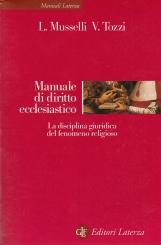 Manuale di diritto ecclesiastico. La disciplina giuridica del fenomeno religioso