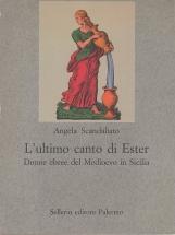 L'ultimo canto di Ester. Donne ebree del Medioevo in Sicilia