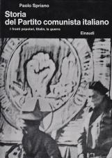 Storia Del Partito Comunista Italiano. I fronti popolari, stalin, la guerra