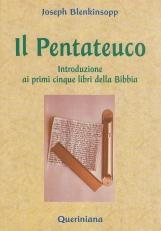 Il Pentateuco. Introduzone ai primi cinque libri della Bibbia