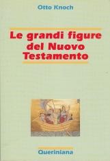 Le grandi figure del Nuovo Testamento