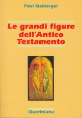 Le grandi figure dell'Antico Testamento