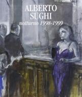 Alberto Sughi Notturno 1998 - 1999