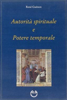 Autorit? spirituale e Potere temporale