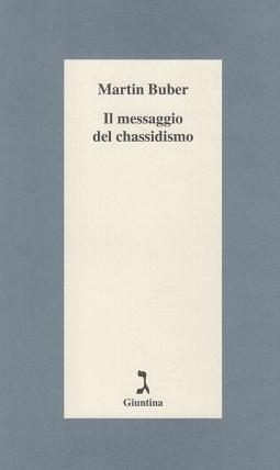 Il messaggio del Chassidismo