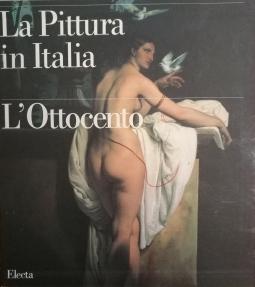 La pittura in Italia L'Ottocento