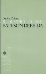Il doppio legame. Bateson Derrida. Verso un'etica delle cornici