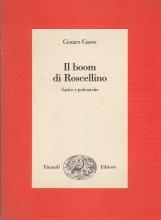 Il boom di Roscellino. Satire e polemiche