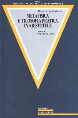 Metafisica e filosofia pratica in Aristotele