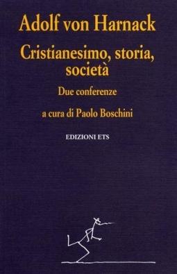 Cristianesimo, storia, societ?. Due conferenze